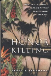 Honor Killing by David Stannard
