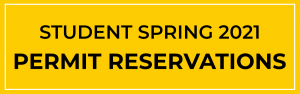 Student Spring 2021 Permit Reservations
