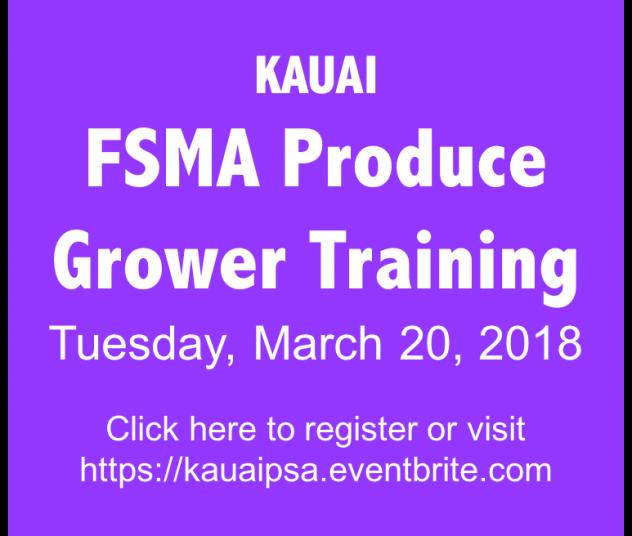 Kauai FSMA Produce Grower Training