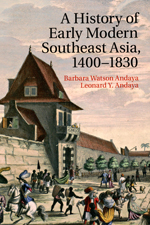 A History of Early Modern Southeast Asia, 1400-1830