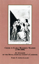 Crime in Early Bourbon Madrid (1700‑1808)