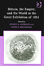 Britain, the Empire, and the World at the Great Exhibition of 1851
