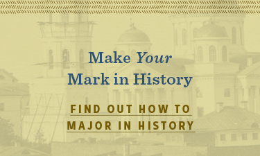 Make your mark in History - Find out how to major in History