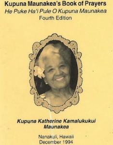 Kūpuna Katherine Maunakeaʻs prayer book.