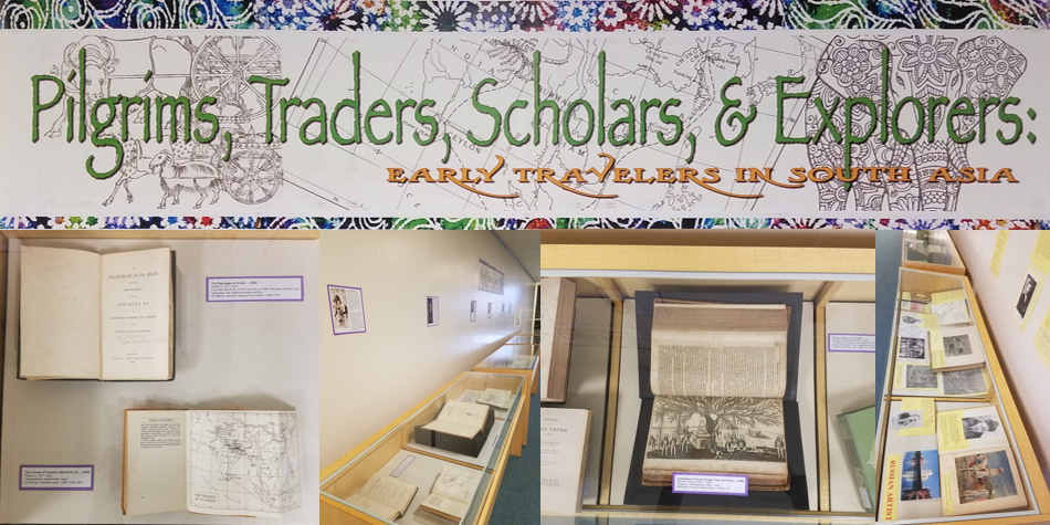 Pilgrims, Traders, Scholars, & Explorers: Early Travelers in South Asia