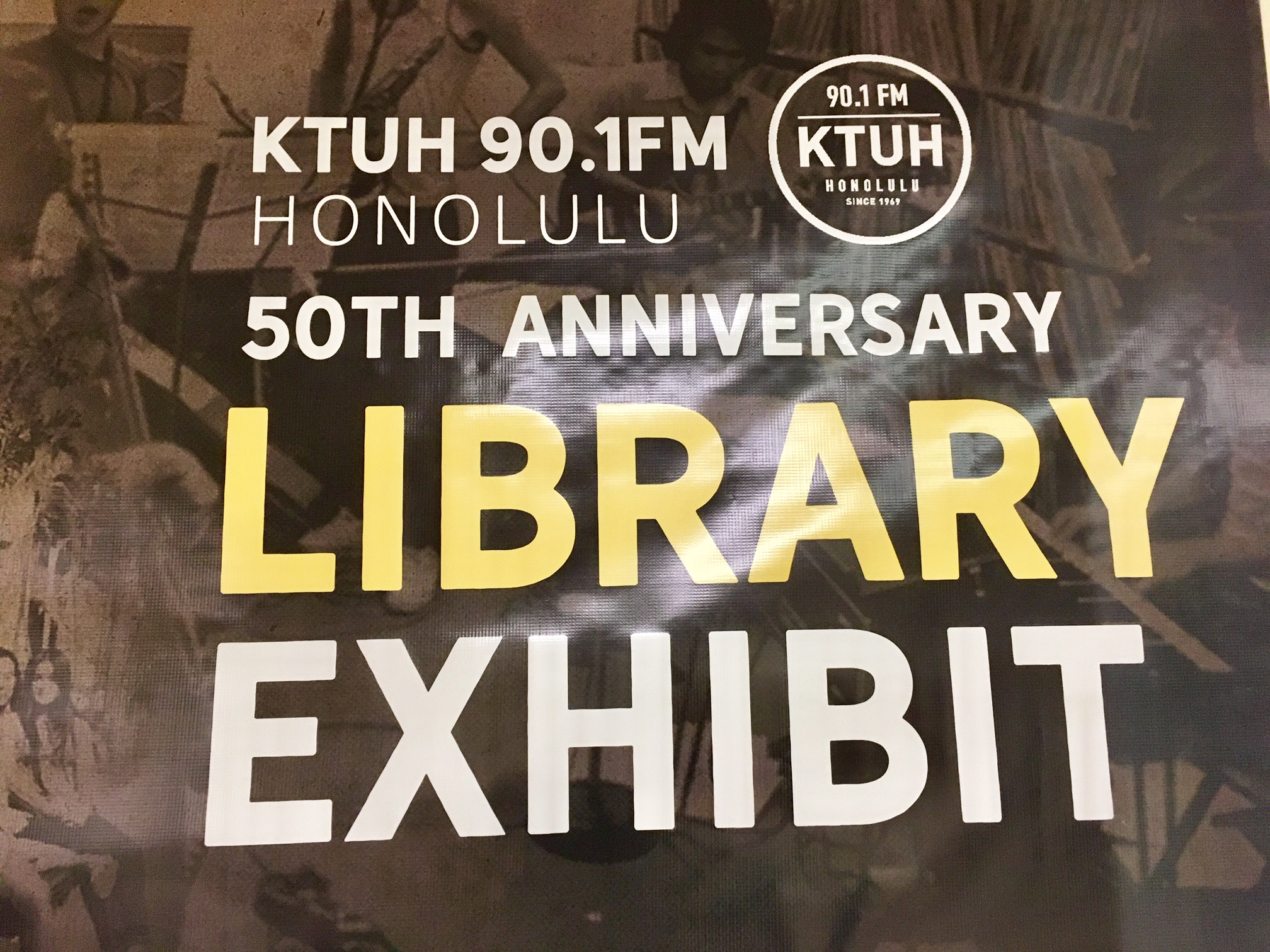 KTUH 90.1 FM 50th Anniversary Library Exhibit