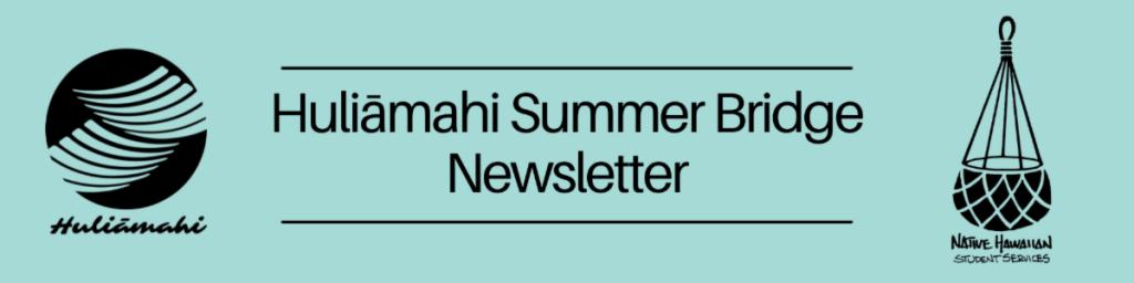 Huliamahi summer bridge newsletter