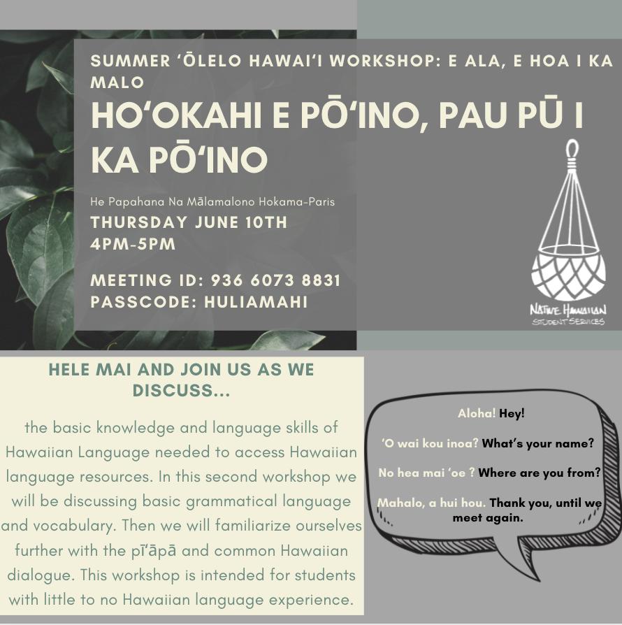 Hawaiian Language workshop, E ala, e hoa i ka malo,