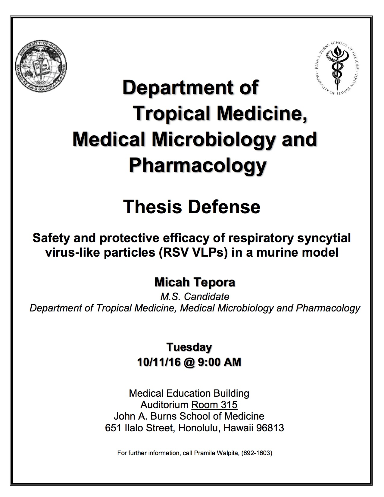 "micah tepora ms thesis defense ""safety and protective efficacy of  seminar announcement micah"