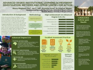 Advanced Degree Institutional Learning Achievement Investigation: Methods and Opportunities for Action