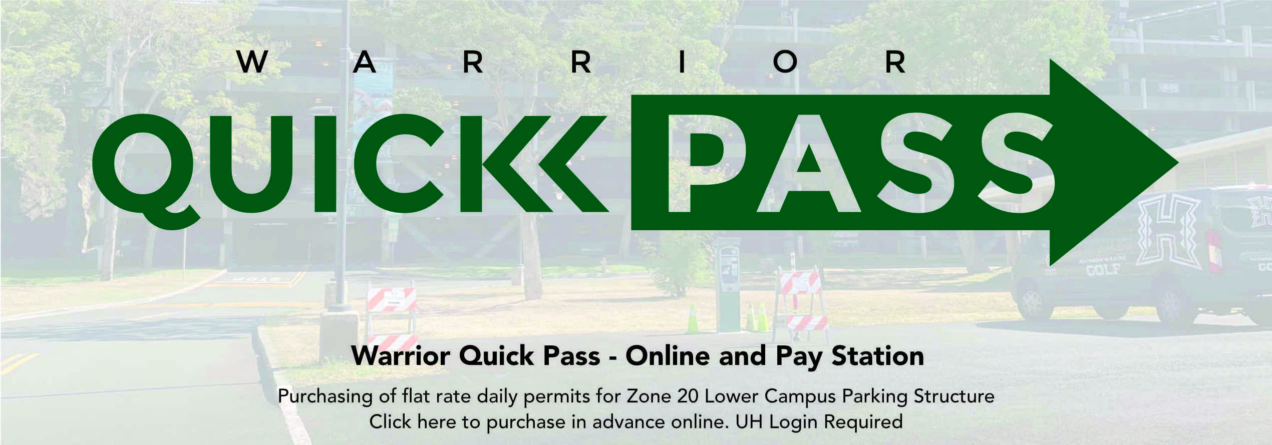 Warrior Quick Pass - Online and Pay Station