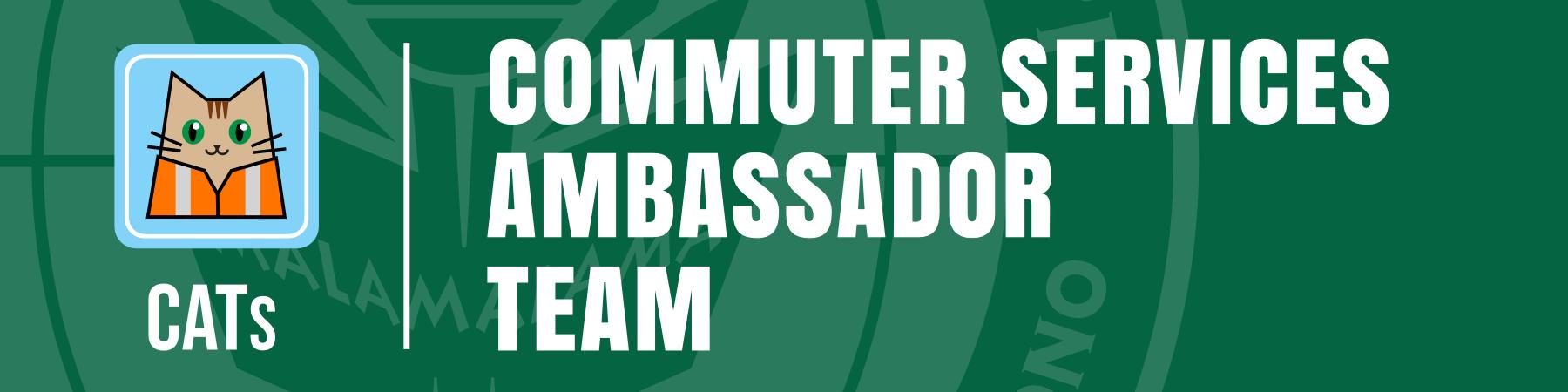 CATs - Commuter Services Ambassador Team