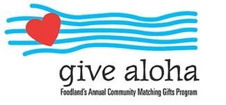 Foodland's Give Aloha Program Logo