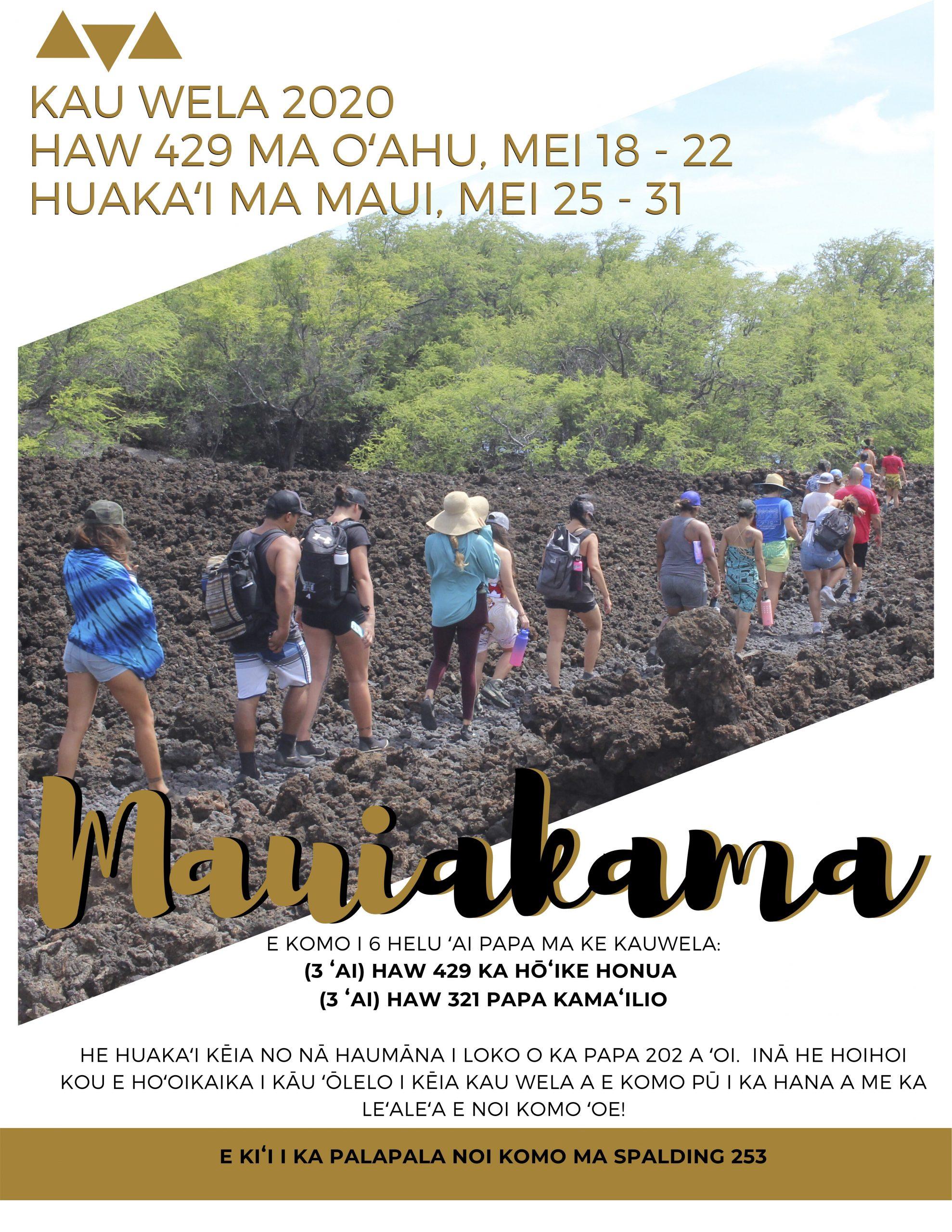 Mauiakama Application Due