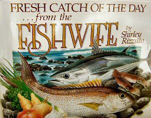 Fresh Catch of the Day from the Fishwife Book Cover