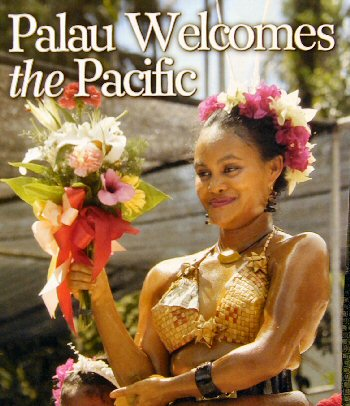 The Festival of Pacific Arts Palau Welcomes the Pacific