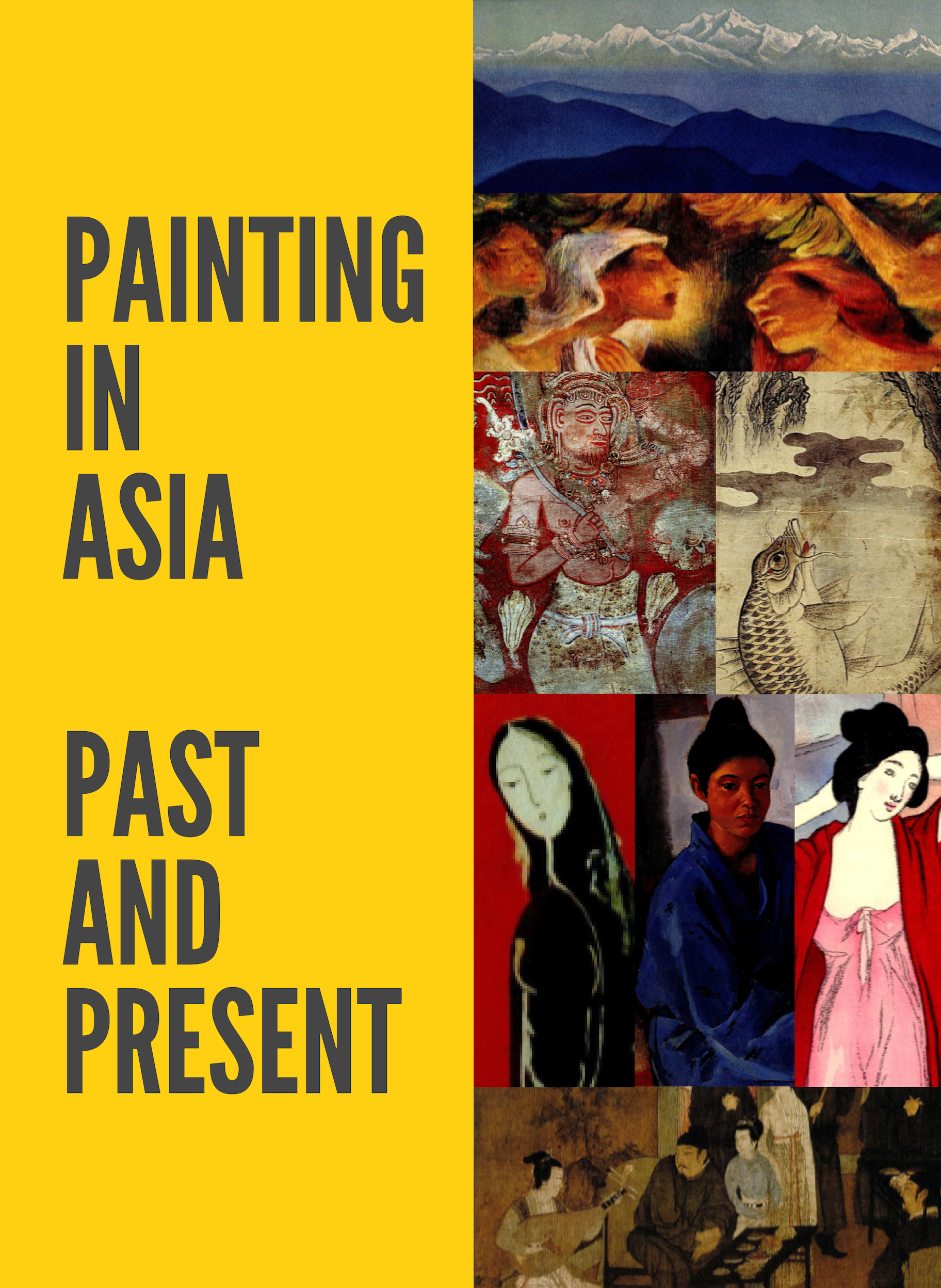 Painting in Asia. Past and Present