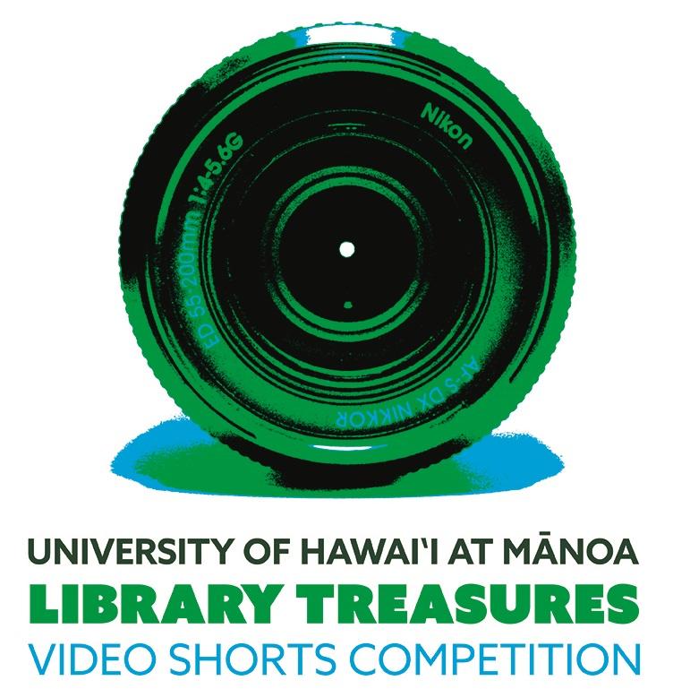 Camera Lens. University of Hawaii at Manoa Library Treasures Video Shorts Competition