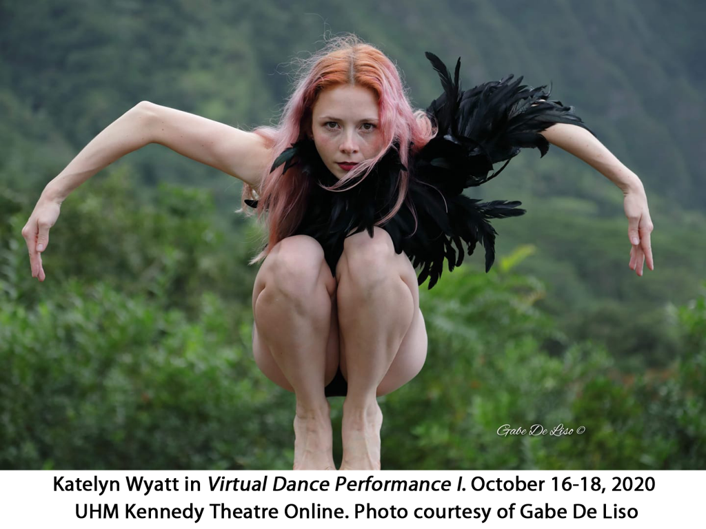 Katelyn Wyatt, Virtual Dance Performance 1, October 16-18, 2020. UHM Kennedy Theatre Online. Photo: Gabe De Liso