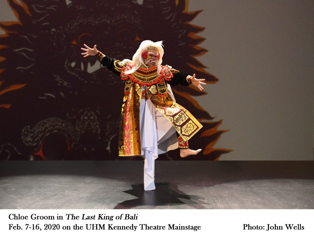 """Chloe Groom in """"The Last King of Bali"""" Feb. 7-16, 2020 on the UHM Kennedy Theatre mainstage. Photo by John Wells"""