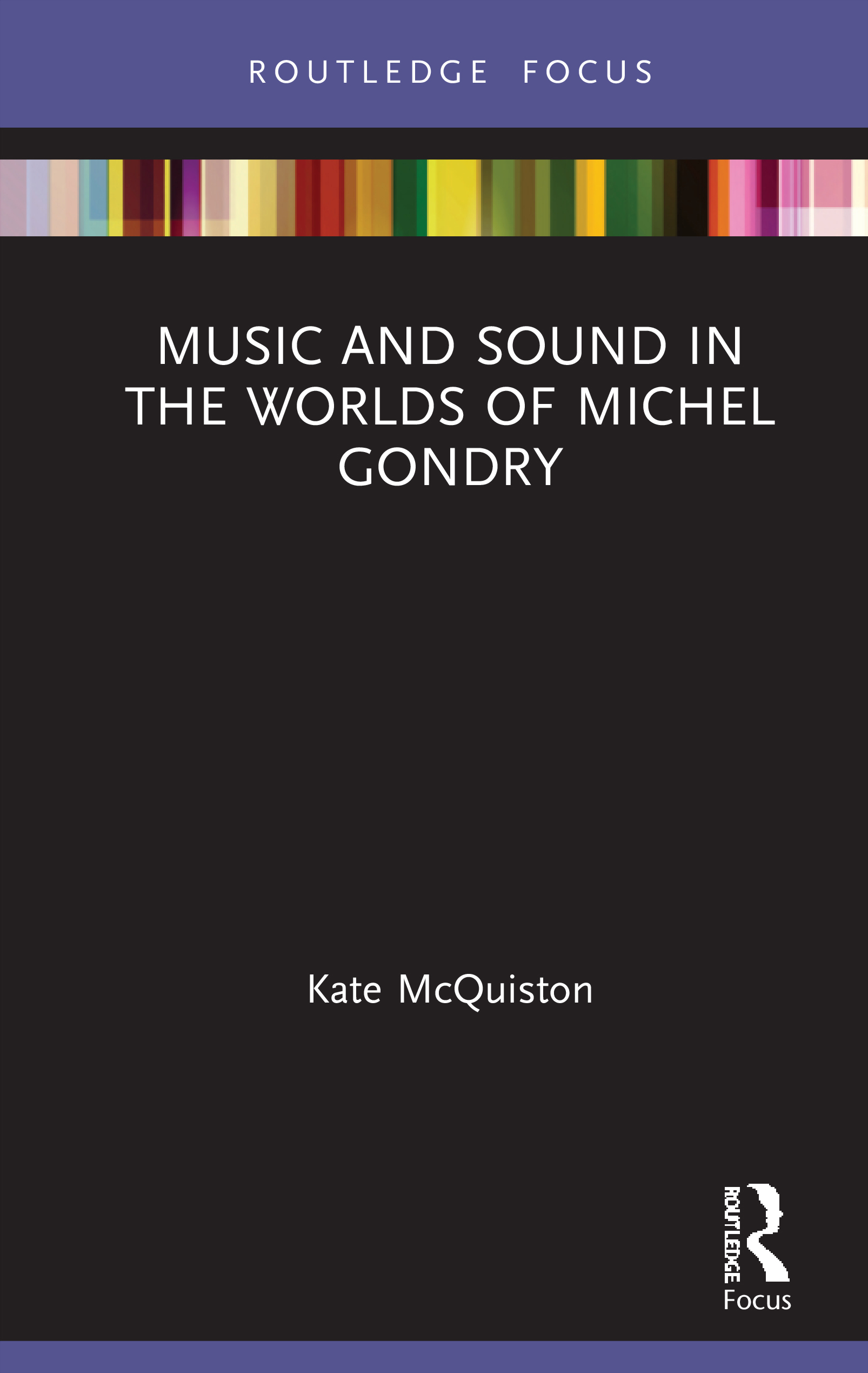 Music and Sound in the Worlds of Michel Gondry