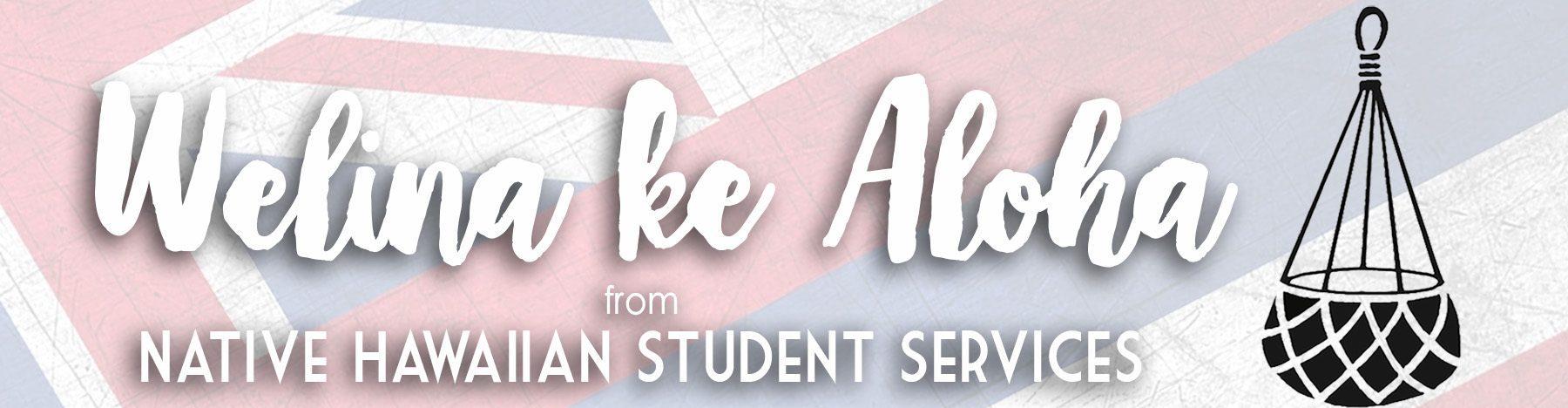 Native Hawaiian Student Services
