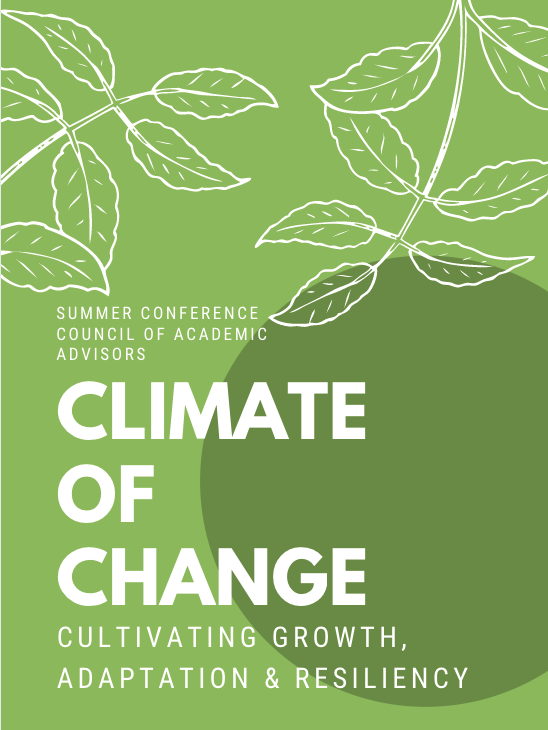 Flyer fo the CAA Summer Conference. Theme: Climate of Change: Cultivating Growth, Adaptation, & Resiliency